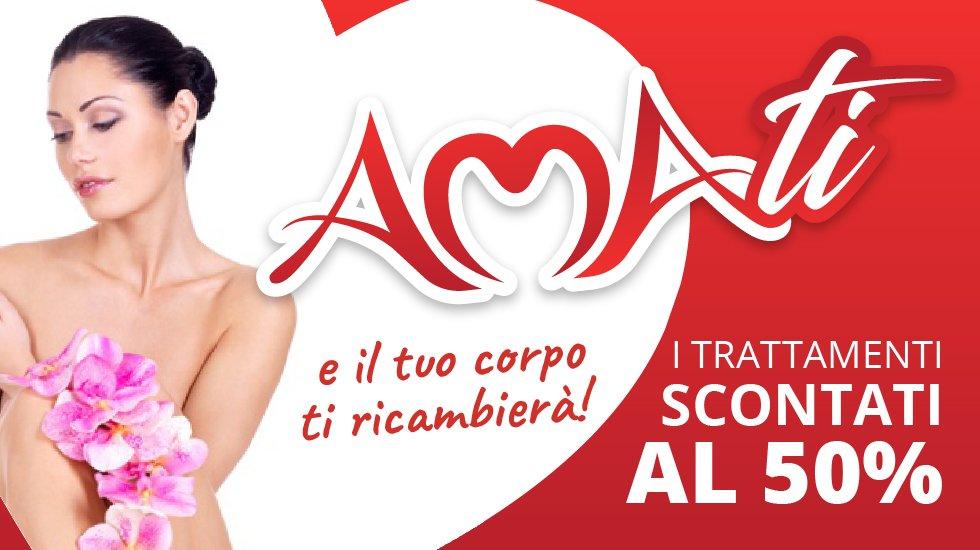 AmaTi – 50% di Sconto sui trattamenti che ami di più! Promozione San Valentino 2021